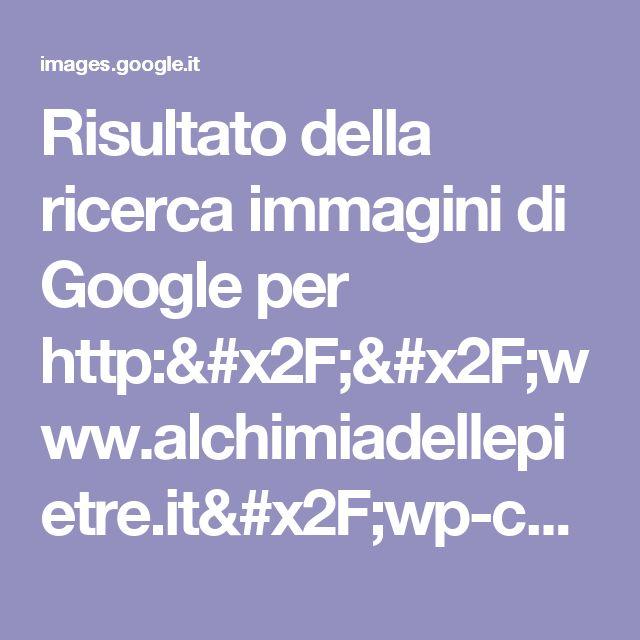Risultato della ricerca immagini di Google per http://www.alchimiadellepietre.it/wp-content/uploads/2017/06/shutterstock_576929095.jpg
