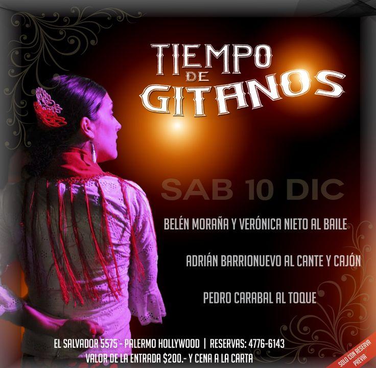 Esta Noche Cena Show en Tiempo de Gitanos!! Te esperamos en El Salvador 5575 Palermo!!  Reservas 4776 6143