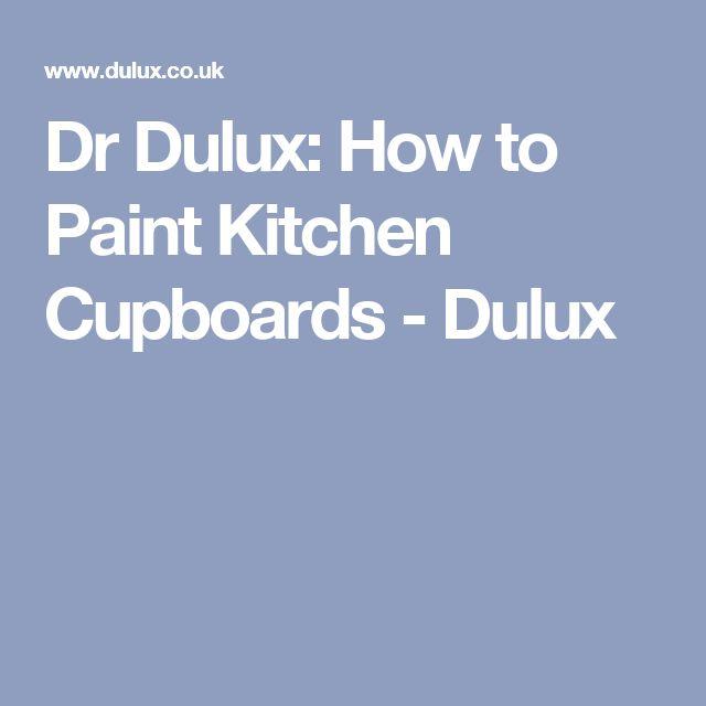 Dr Dulux: How to Paint Kitchen Cupboards - Dulux