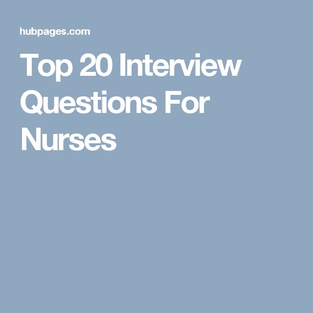 Top 20 Interview Questions For Nurses