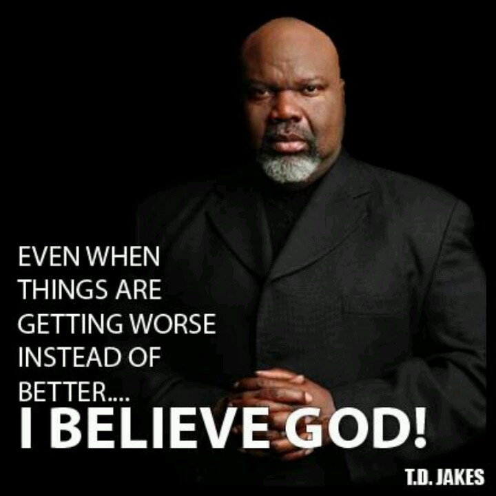 T D Jakes Quotes