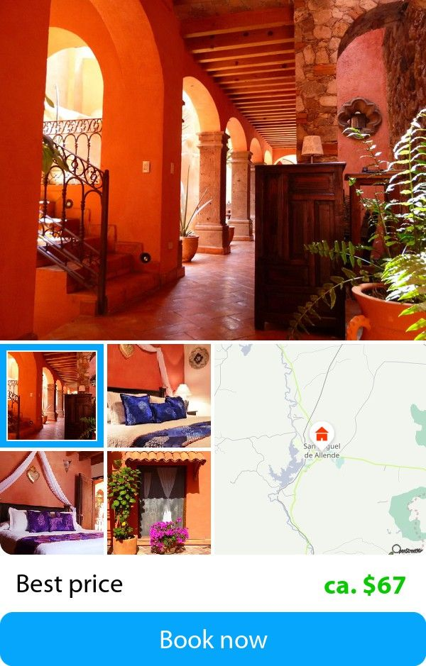 Casa Colibri (San Miguel De Allende, Mexico) – Book this hotel at the cheapest price on sefibo.