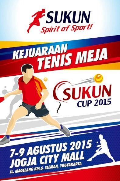 Kejuaraan Tenis Meja Sukun Cup 2015 7 - 9 Agustus 2015 di Jogja City Mall  #PRSukun #PRSukunEvent #SukunSpiritofSport