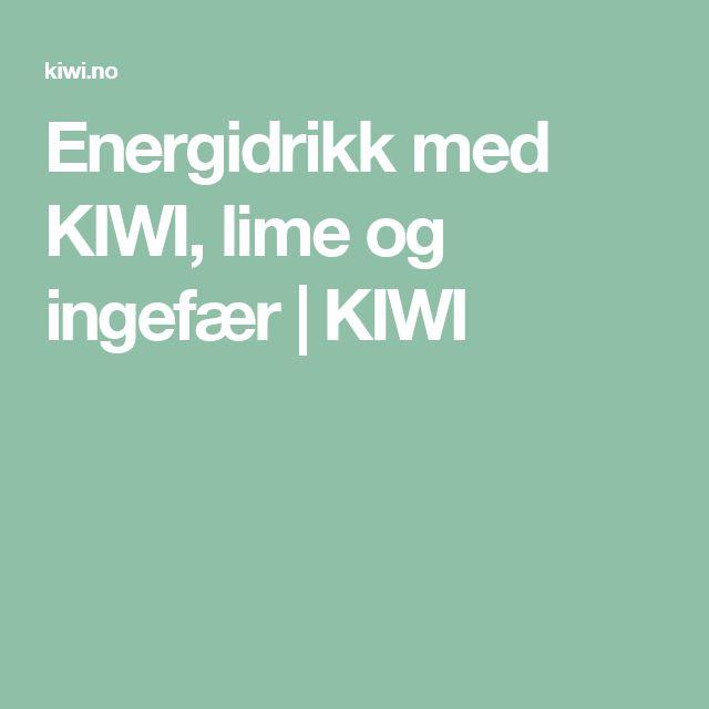 Energidrikk med KIWI, lime og ingefær   KIWI