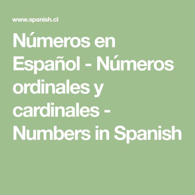 Números en Español - Números ordinales y cardinales - Numbers in Spanish
