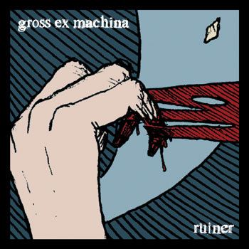 Spoonful Of Tar: Gross Ex Machina - Ruiner. Bloodlet/Candiria/Starkweather/Botch/Today Is The Day/Nocturnus/Cave In style whatthefuckerry. Avant prog tech metal weirdness.