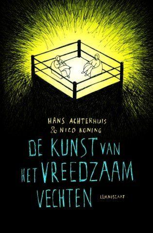 Lemniscaat NL » Non-fictie » Filosofie » Titels » De kunst van het vreedzaam vechten