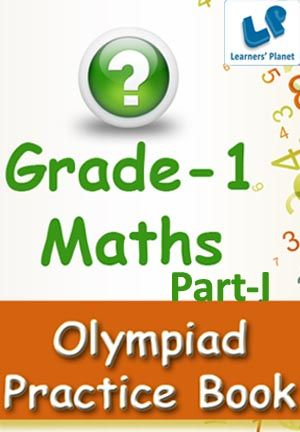 1-MATHS-OLYMPIAD-PART-1 This e-book contains interactive quizzes. There are total 20 quizzes and each quiz has 25 questions.  Pattern of questions : Multiple Choice Questions. Table of Content: Addition, Subtraction, Clocks and Calendar, Counting, Fractions, Measurements, Mixed Review, Ordering & Sequencing, Pattern, Pictograph, Place Value & Expanded Form   Colourful images and animations make the books engaging and develop an interest to learn. PRICE :- RS.61.00