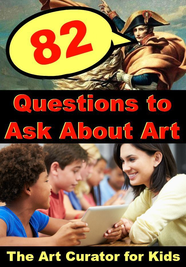The Art Curator for Kids - 82 Questions to Ask About Art - Art Criticism - Art Discussion Questions