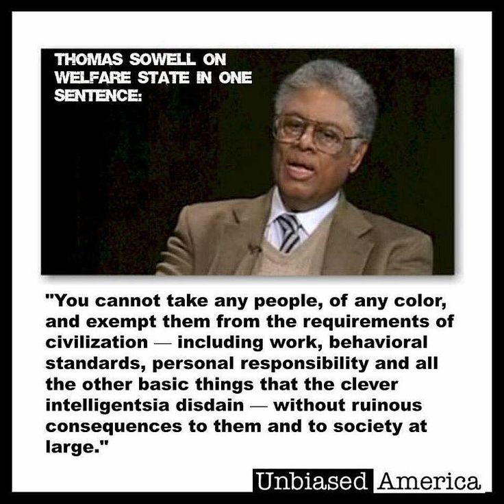 Thomas Sowell DESTROYS The Welfare State In One Sentence