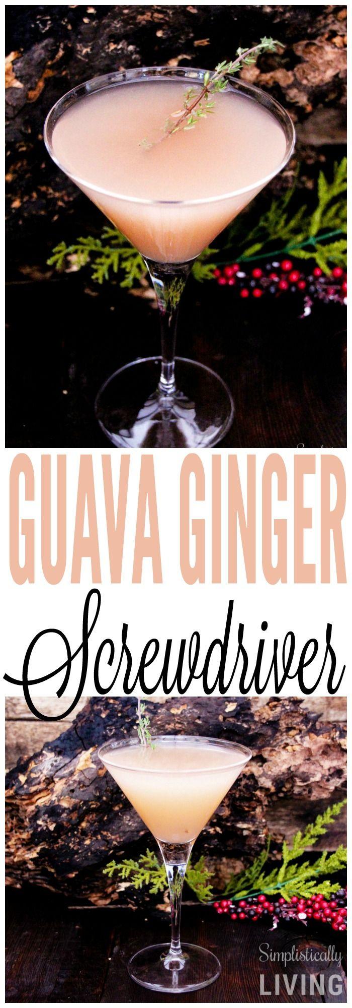 Guava Ginger Screwdriver Simplistically Living