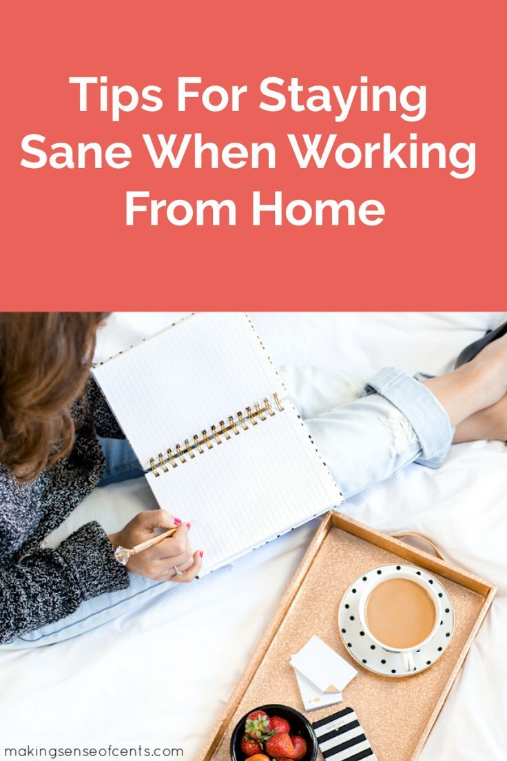Work From Home Tips How To Stay Sane Life Insurance Awareness