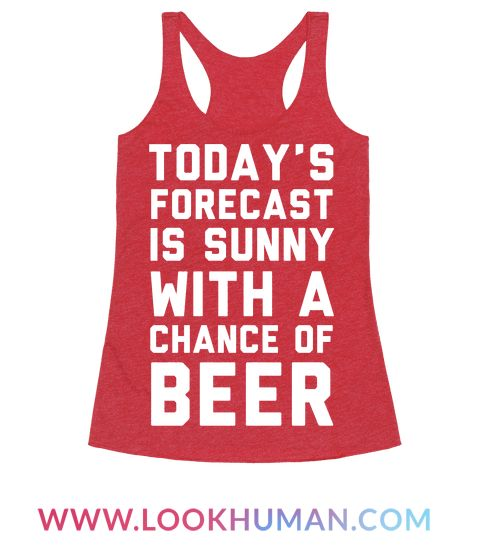 This party shirt is perfect for summer parties at the BBQ, swimming at the lake or ocean and drinking crappy beer because today's forecast is sunny with a chance of beer! This beer shirt is great for fans of party shirts, drinking jokes, beer shirts, beer jokes and party quotes.