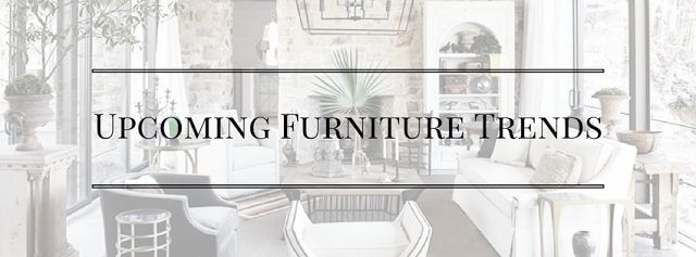 Read our blog for get up to date with #furniture trends! Know what to look for in upcoming furniture trends, and think about how they'll work for you and your #home.