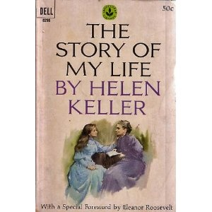 The Story of My Life by Helen Keller: Worth Reading, Book Ideas, Bookish Things, Books Worth, Interesting Book, Favorite Books