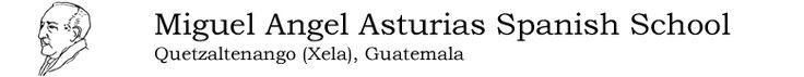 Miguel Angel Asturias Spanish School, Quetzaltenango (Xela), Guatemala.