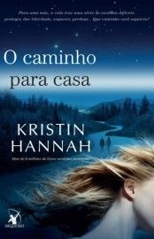 Download O Caminho para Casa   -  Kristin Hannah      em ePUB mobi e pdf