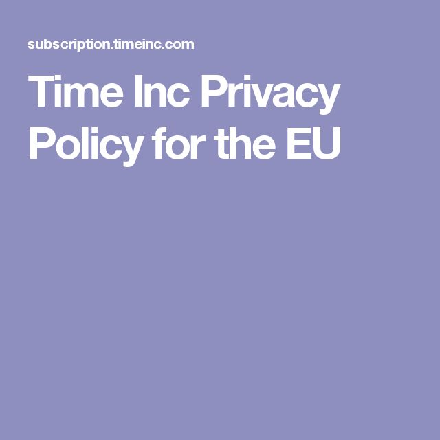 Time Inc Privacy Policy for the EU