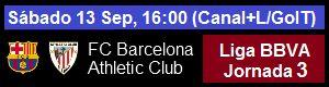 FC Barcelona vs Athletic Club - Liga BBVA Jornada 3