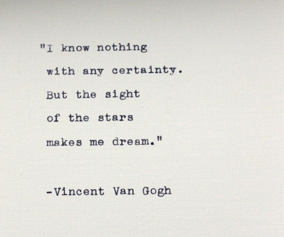 Vincent Van Gogh quote typed on a vintage typewriter