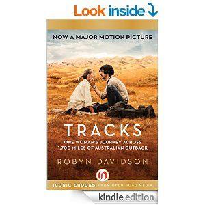Amazon.com: Tracks: One Woman's Journey Across 1,700 Miles of Australian Outback eBook: Robyn Davidson: Kindle Store