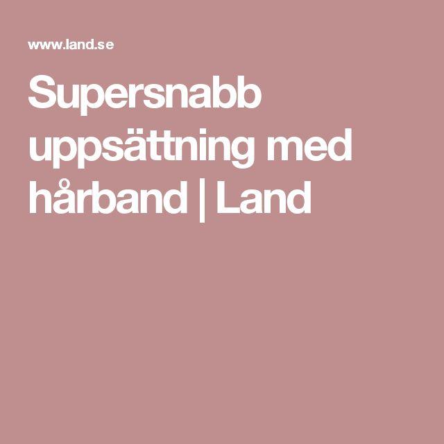 Supersnabb uppsättning med hårband | Land
