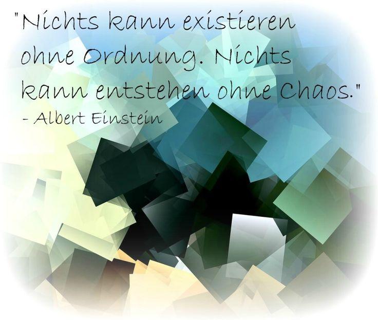Albert Einstein Zitate Chaos Ordnung