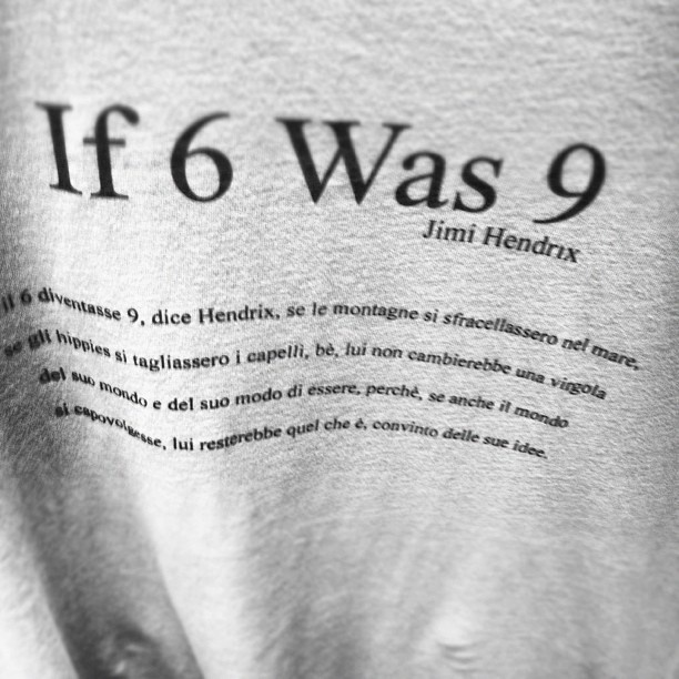 """Our T-Shirt """"If 6 was 9"""" 