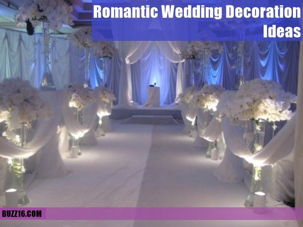 50 Romantic Wedding Decoration Ideas | http://buzz16.com/romantic-wedding-decoration-ideas/