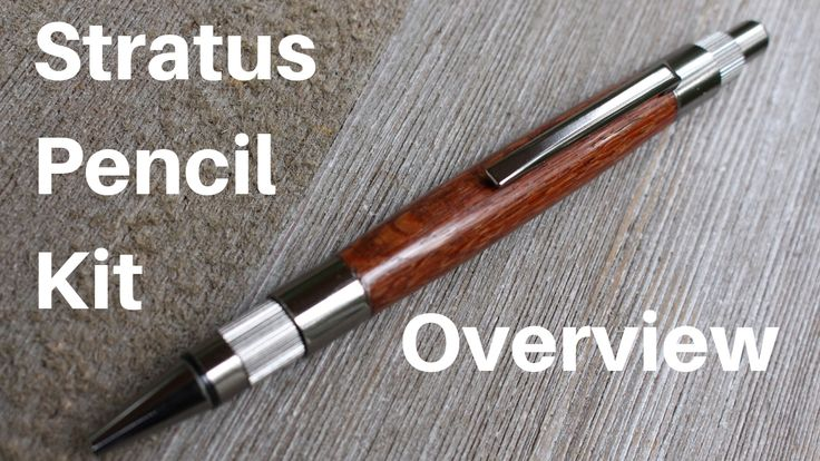DIY Woodworking Ideas Stratus Pencil Kit Overview