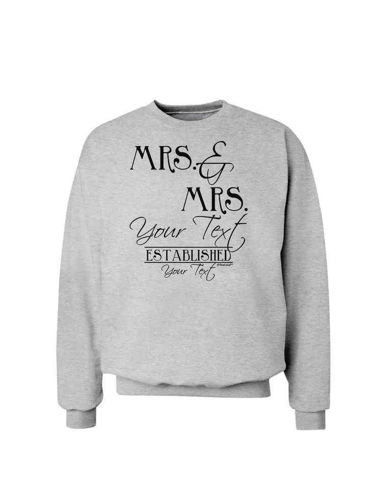 TooLoud Personalized Mrs and Mrs -Name- Established -Date- Design Sweatshirt