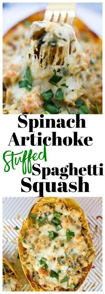 Spinach Artichoke Stuffed spaghetti squash with chicken recipe #healthy #weeknig…