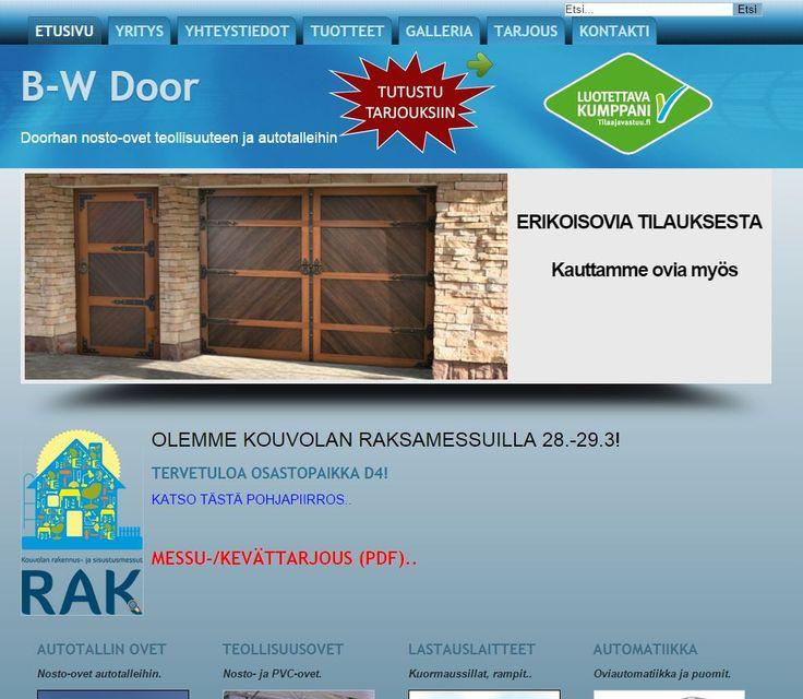 B-W Door myy laadukkaita nosto-ovia ja lastauslaitteita. Kotisivut: http://www.teamprog.fi/