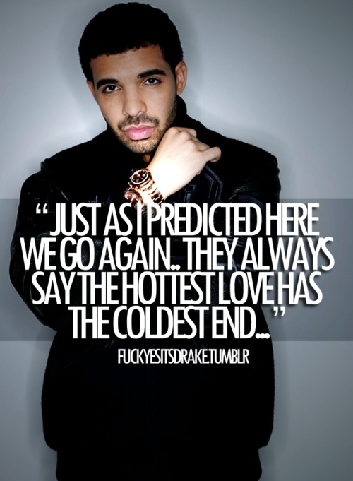 17 best images about drake quotes on pinterest hold on