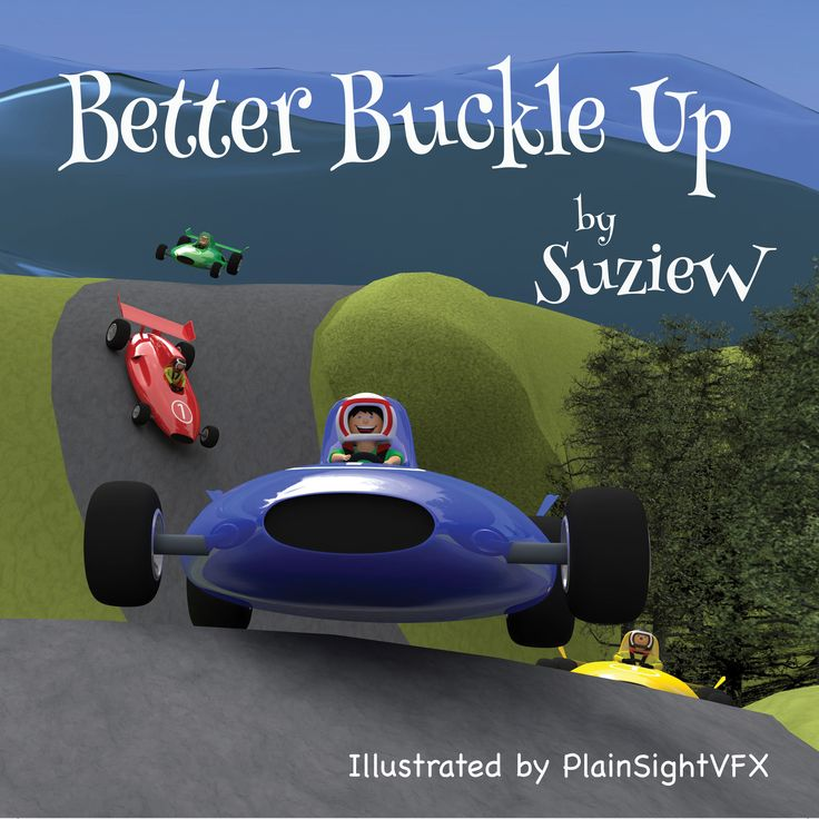 A story to make car safety fun. Available on Amazon http://geni.us/betterbuckleup .