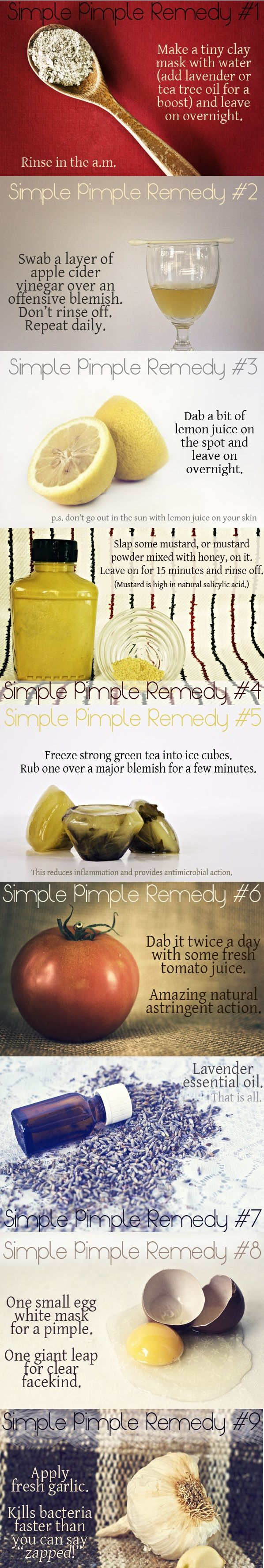 9 Pretty Simple Pimple Home Remedies    http://www.crunchybetty.com/9-pretty-simple-pimple-home-remedies