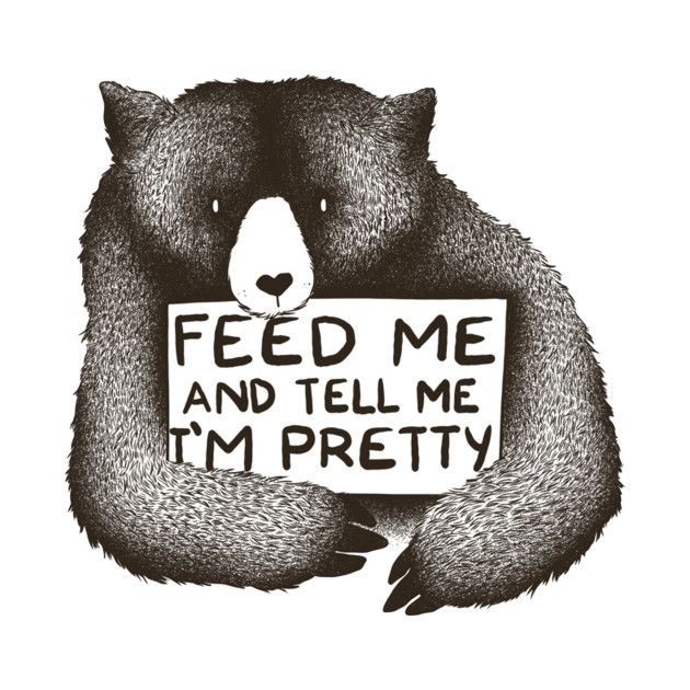 Check out this awesome 'FEED+ME+AND+TELL+ME+I%27M+PRETTY' design on @TeePublic!