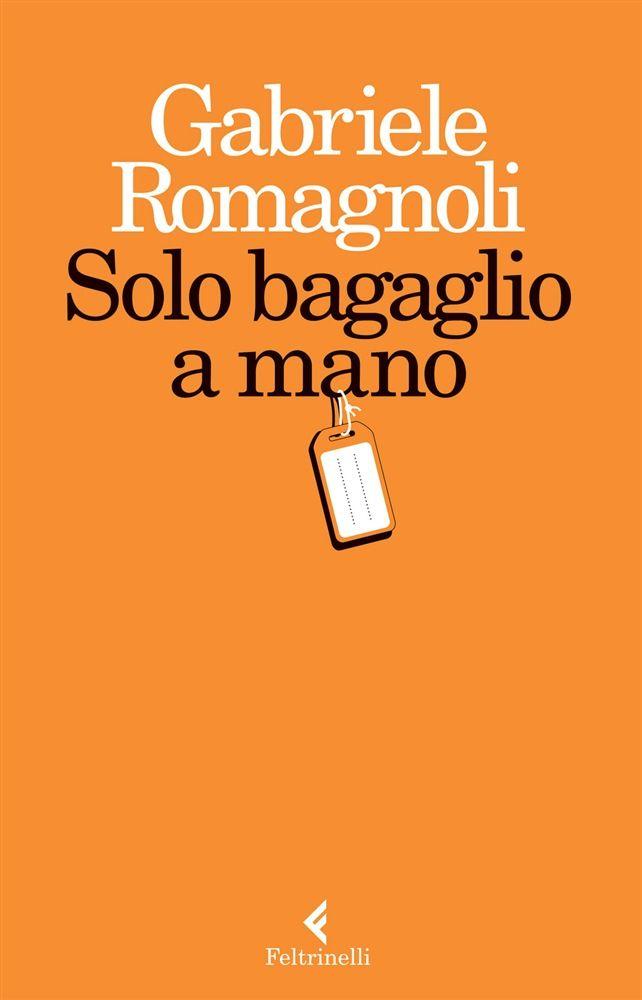 """Regin La Radiosa - """"Solo bagaglio a mano"""" di Gabriele Romagnoli"""