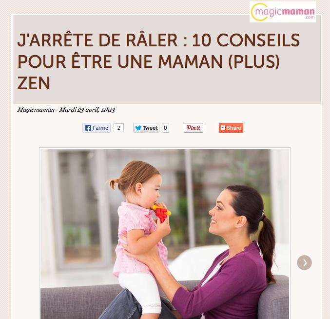 """Article dans MagicMaman """"10 conseils pour être une maman plus zen """" J'Arrête de râler sur mes enfants {et mon conjoint}"""