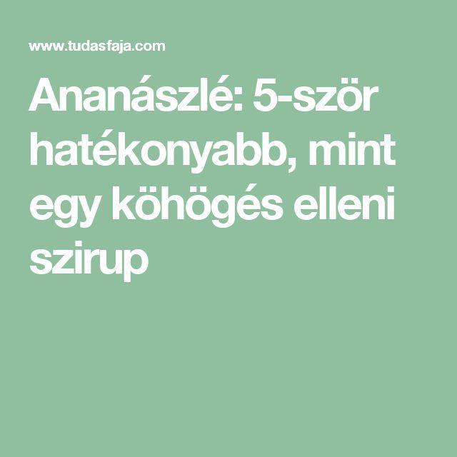 Ananászlé: 5-ször hatékonyabb, mint egy köhögés elleni szirup