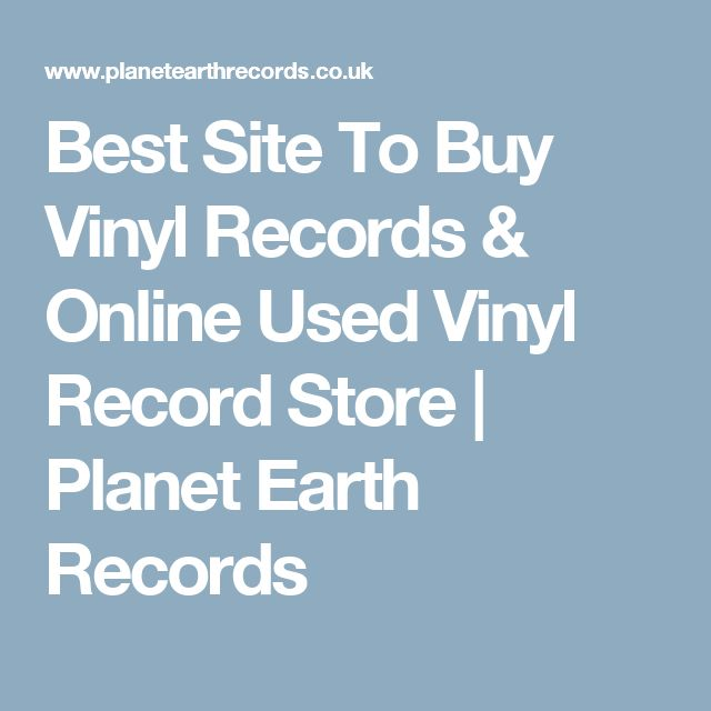 Best Site To Buy Vinyl Records & Online Used Vinyl Record Store | Planet Earth Records