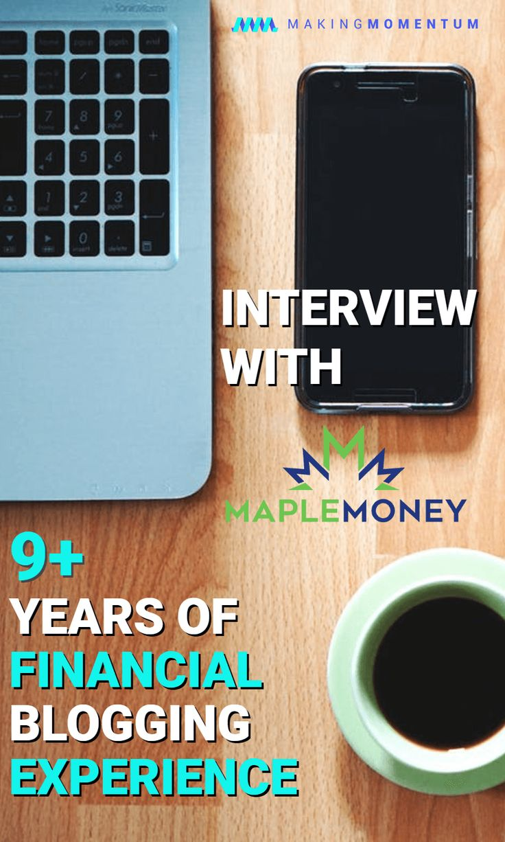 Momentum Series Interview – MapleMoney: Four Pillars of Personal Finance (For Canadians And Everyone Else)