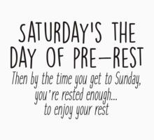 Gilmore Girls - Saturday's the day of pre-rest by Quotation  Park
