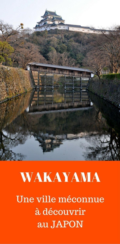 Les trésors méconnus de Wakayama, une ville qui n'est pas dans les guides de voyage