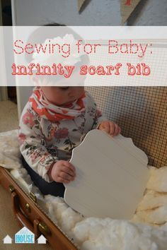 Our House in the Middle of Our Street: Sewing for Baby: Infinity Scarf Bib