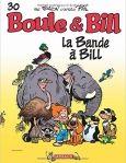 Boule & Bill T 30 : La bande à Bill