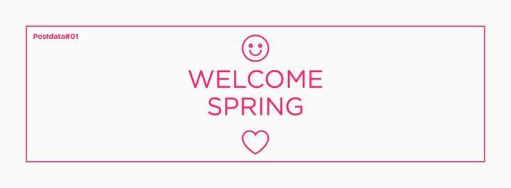 Postdata#01  ☻ Welcome Spring ♡   #theweeklypostdata #postdatadesign #welcomespring