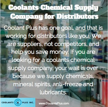 Coolants Chemical Supply Company for Distributors: Coolant Plus has one goal, and that is working for distributors like you. We are suppliers, not competitors, and help you save money. If you are looking for a coolants chemical supply company, your wait is over because we supply chemicals, mineral spirits, anti-freeze and lubricants: http://coolantsplus.com/How-We-Help-Distributors-as-a-Leading-Coolants-Chemical-Supply-Company.html