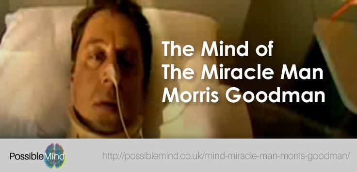The Mind of The Miracle Man – Morris Goodman