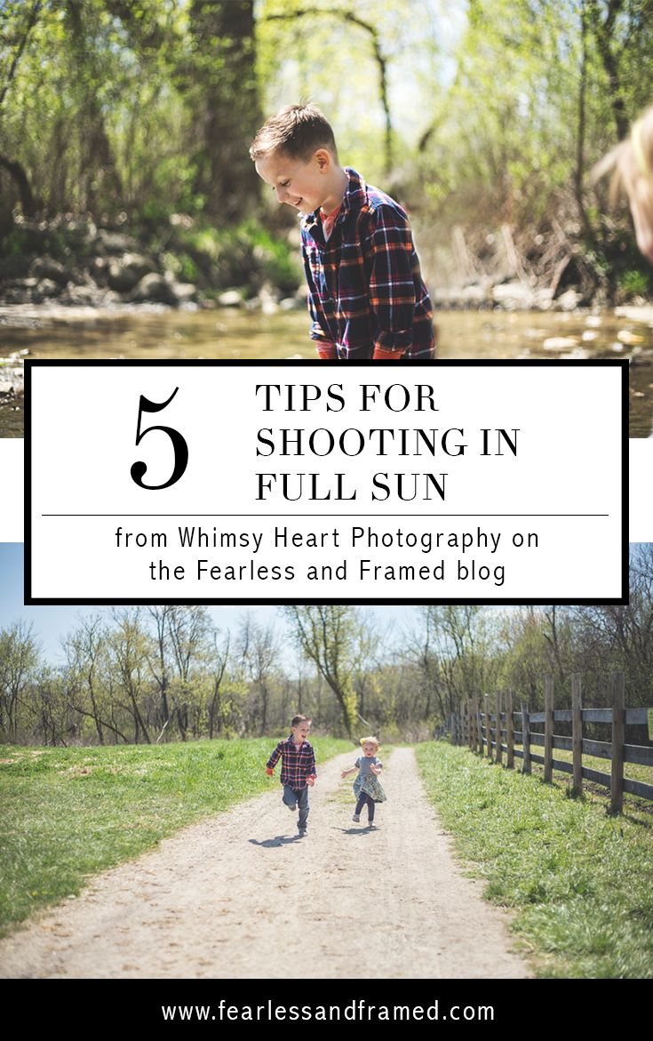 It doesn't have to be overcast to get great photos. Shoot in Full Sun with 5 Quick Tips.